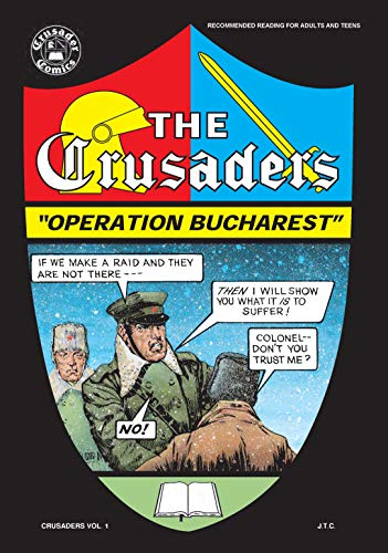 Operation Bucharest (The Crusaders Book 1)
